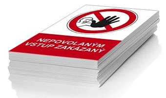 Nepovolaným vstup zakázaný - plast